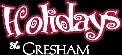Holidays at Gresham